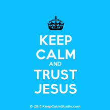 keep-calm-and-trust-jesus