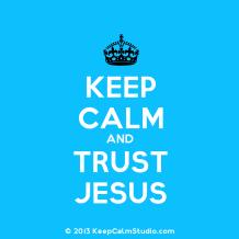 keep-calm-and-trust-jesus